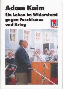 Adam Kaim (Titel einer Publikation der VVN-BdA Bamberg)